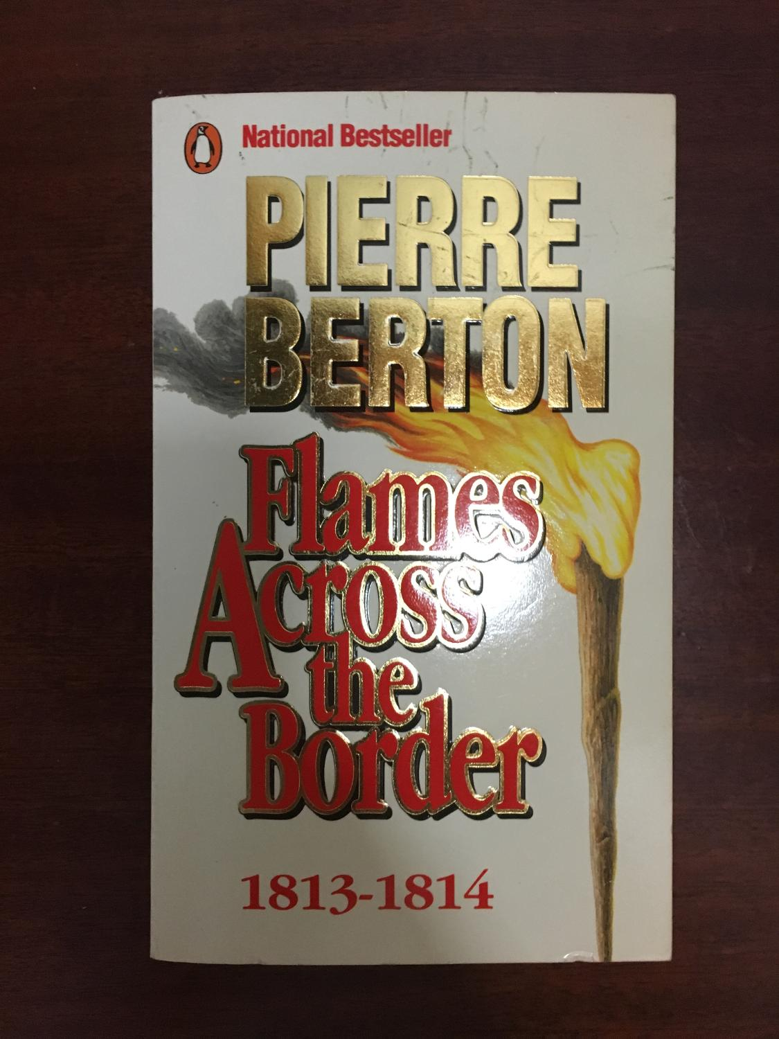 Best Flames Across The Border, 1813-1814 for sale in Yorkville, Ontario for  2018