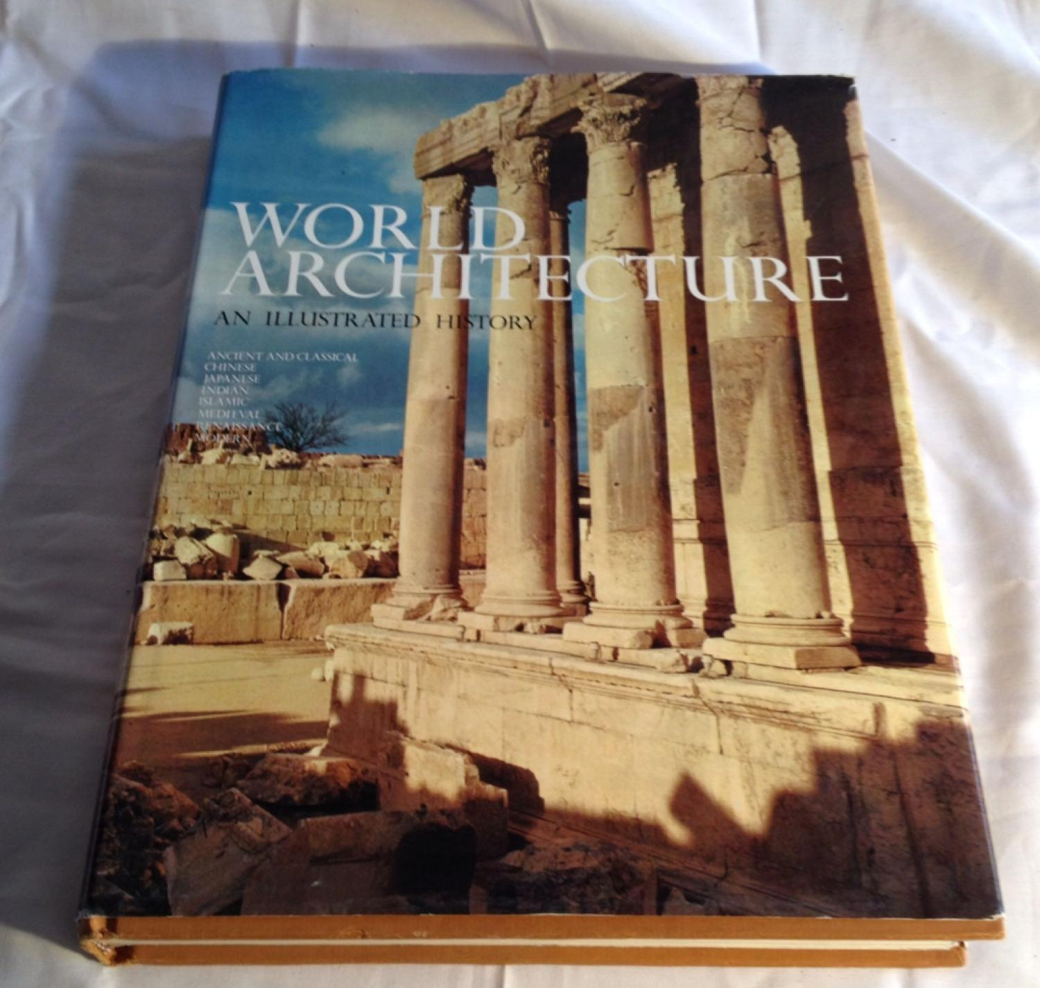 1976 World Architecture Book - An Illustrated History