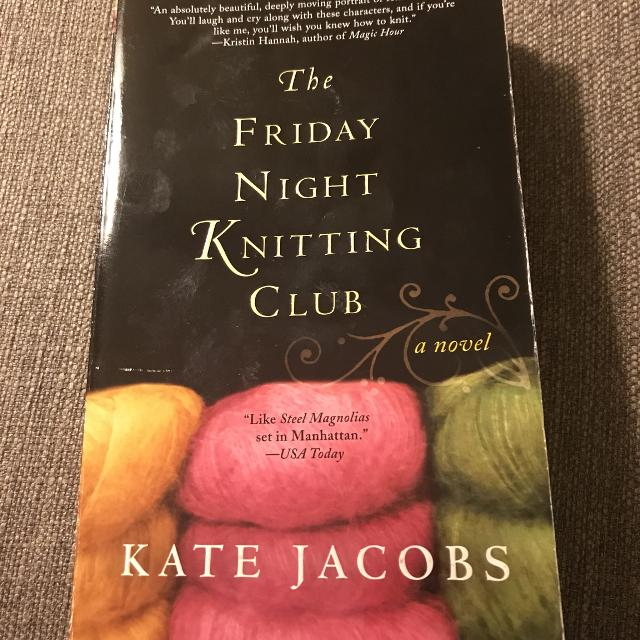 Find More The Friday Night Knitting Club By Kate Jacobs For Sale