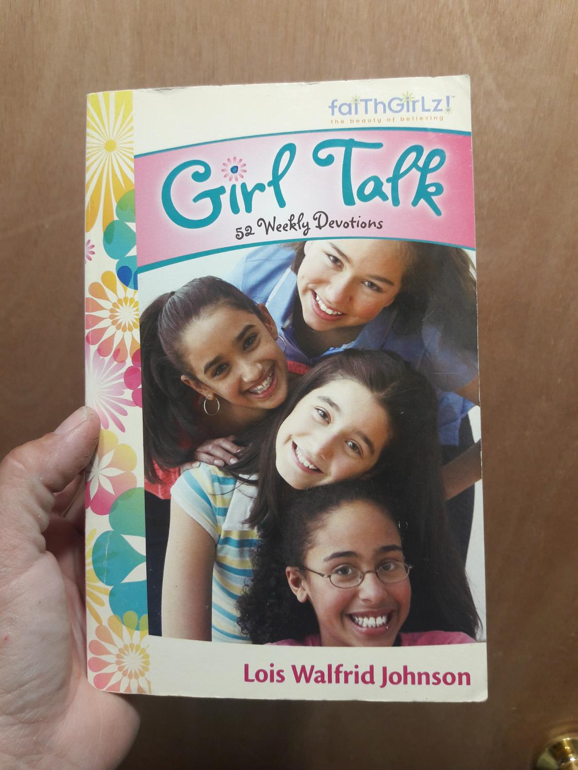 Girl Talk- 52 Weekly Devotions (faithgirlz) By Lois Walfrid Johnson for  sale at up to 90% off
