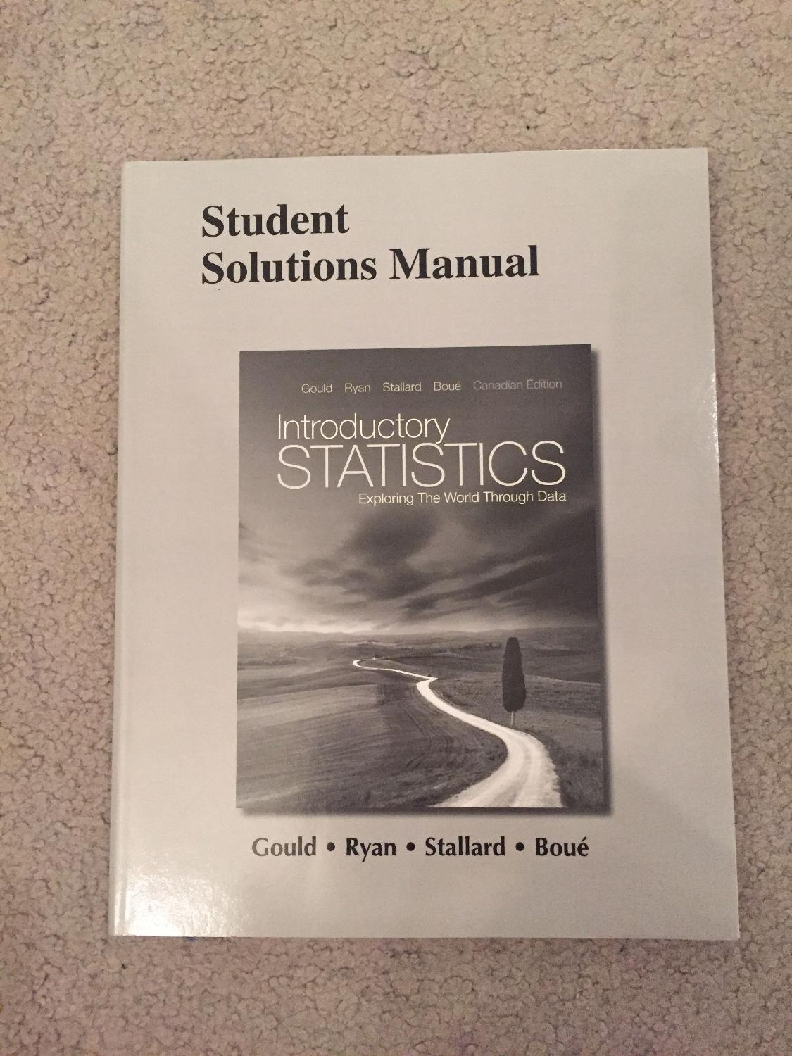 Best Student Solutions Manual For Introductory Statistics By Robert Gould,  Et Al. for sale in Calgary, Alberta for 2018