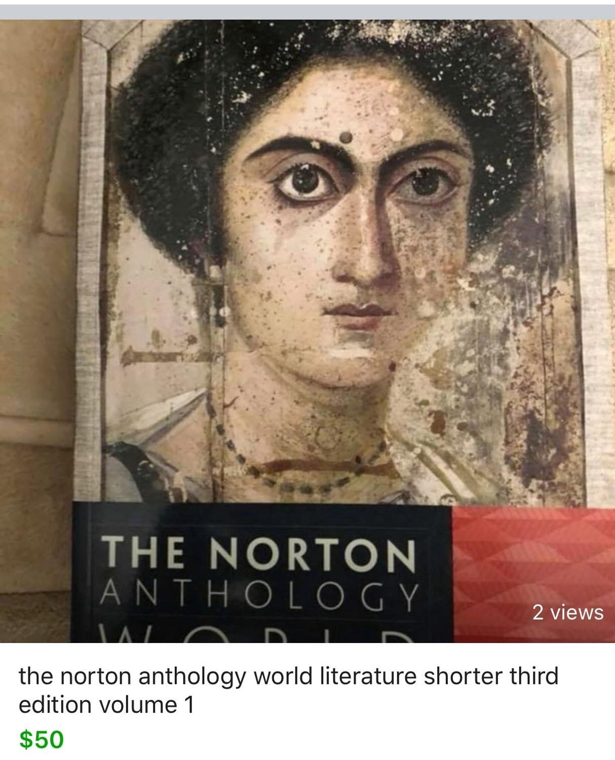 Find more The Norton Anthology World Literature Shorter Third Edition  Volume 1 for sale at up to 90% off