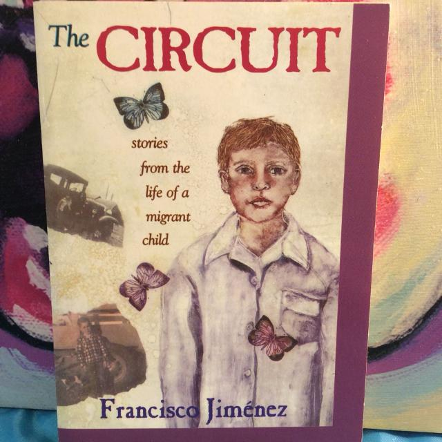 The Circuit Stories from the life of a migrant child by Francisco Jimenez