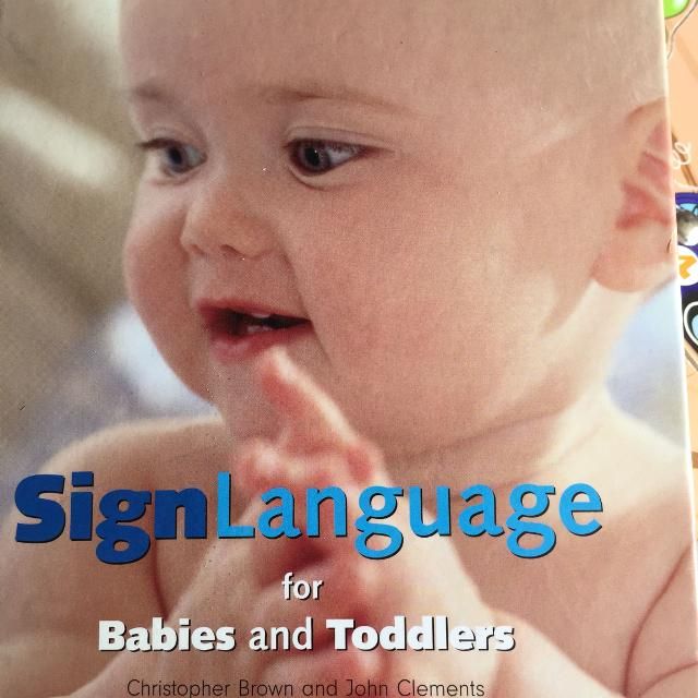 Best Sign Language For Babies Book For Sale In Richmond Hill
