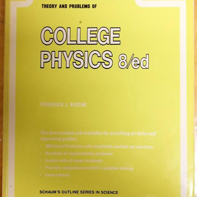 Schaum's Outline Series | Theory and Problems of College Physics