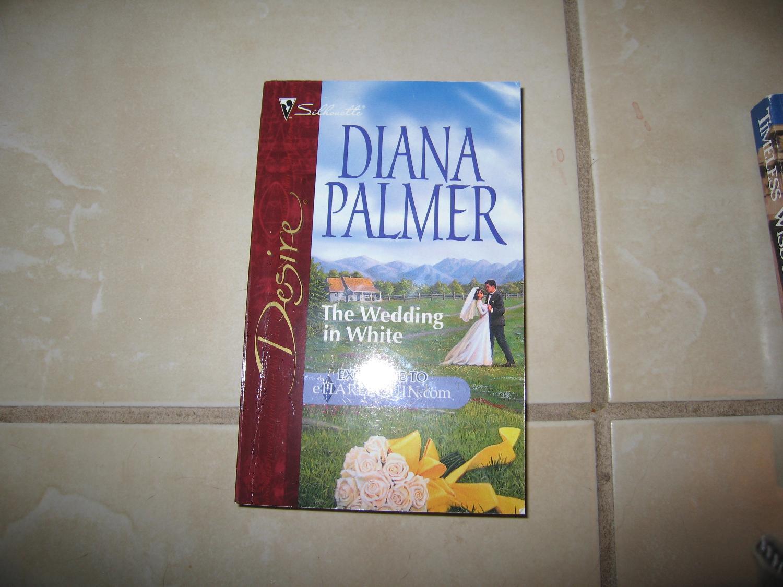 Best The Wedding In White By Diana Palmer Harlequin Desire Pb