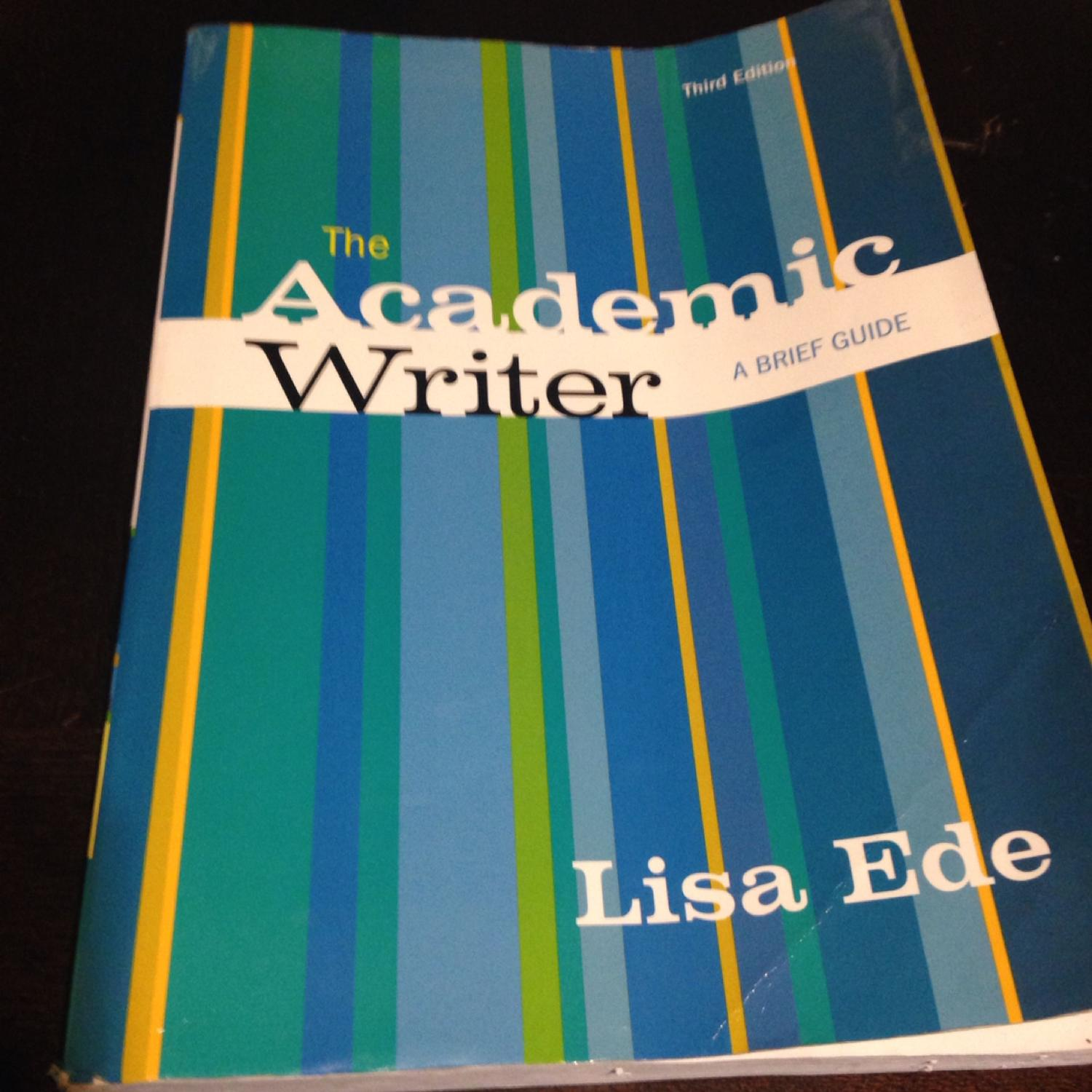 Best The Academic Writer A Brief Guide. Third Edition. Lisa Ede for sale in  Mountain Brook, Alabama for 2018