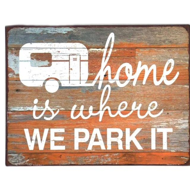 METAL SIGN HOME IS WHERE WE PARK IT