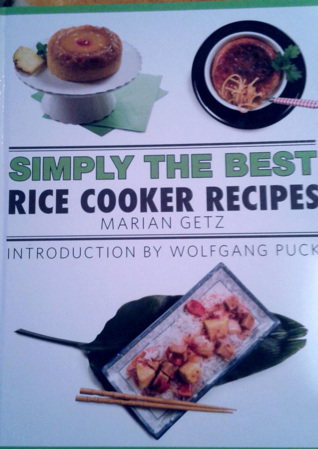 best simply the best rice cooker recipies maria getz introduced by wolfgang puck for sale in oak. Black Bedroom Furniture Sets. Home Design Ideas